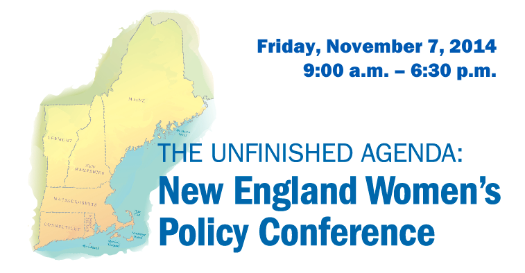 The Unfinished Agenda: New England Women's Policy Conference