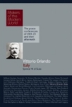 Vittorio Orlando: Italy (Makers of the Modern World) by Spencer Di Scala