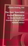 The Peer Specialist Pocket Resource for Mental Health and Substance Use Services