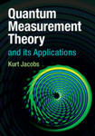 Quantum Measurement Theory and its Applications