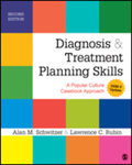 Diagnosis and treatment planning skills: A popular culture casebook approach by Alan M. Schwitzer and Lawrence C. Rubin