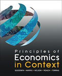 Principles of Economics in Context by Neva Goodwin, Jonathan Harris, Julie A. Nelson, Brian Roach, and Mariano Torras